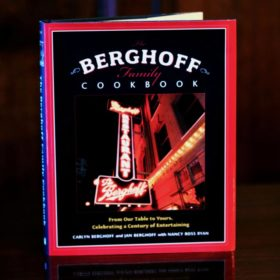 The Berghoff Family Cookbook available to purchase: From Our Table to Yours, Celebrating a Century of Entertaining